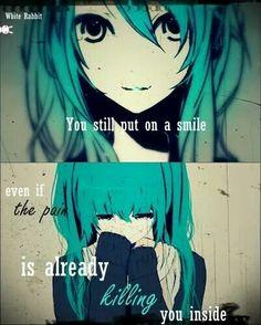 Sigues sonriendo a pesar de que el dolor te está matando por dentro.