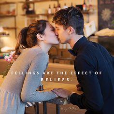 «Чувства являются следствием убеждений.» «Мы смотрим на наши представления о партнере, и они либо возбуждают нас физически, либо отталкивают. Так что наши чувства являются следствием того, во что мы верим. Другими словами всё, что мы испытываем эмоционально, является следствием того, во что мы верим. Мы пытались изменить свои чувства, и это не действовало до тех пор, пока мы верим неисследованным стрессовым мыслям, которые нас разделяют.» ~ Байрон Кейти