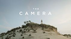 The Camera (short film)  In an abandoned beach house, a solitary girl finds a mysterious camera that reveals something unexpected.