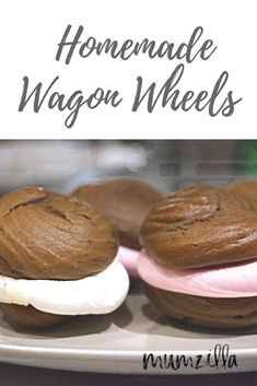 Homemade Wagon Wheels (AKA Whoopie Pies) – Mumzilla