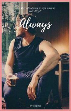 'Ik zal er altijd voor je zijn, hoor je me? Altijd.' #fanfictie #Fanfictie #amreading #books #wattpad