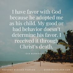 I have favor with God because he adopted me as his child. My good or bad behavior doesn't determine his favor. I received it through Christ's death. #favoredblessedpierced #MaryofNazareth