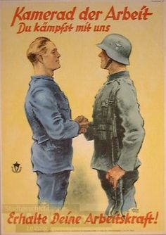 """German WW2 propaganda poster: """"Worker comrade, you fight with us. Maintain your labour capacity!"""""""