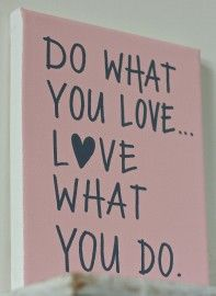 Kiz Canvas - Do what you love.... | Nieuw Tekstborden Canvas | Label 123