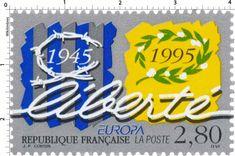 Timbre : EUROPA liberté 1945-1995   WikiTimbres