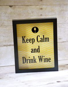 Keep Calm and Drink Wine Shadow Box great for wine tasting party decor or prize