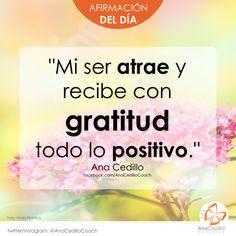AfirmaHoy: Mi ser atrae y recibe con gratitud todo lo positivo. #gratitud #liderazgo #lifecoach #pnl #superación #lider #logros #metas #autoestima #motivación Positive Phrases, Positive Affirmations, Positive Vibes, Grateful Quotes, Gratitude Quotes, Yoga Mantras, Qigong, Healthy Mind, Self Improvement