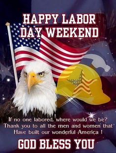 Happy Labor Day Weekend God Bless You Labor Day Usa, Labour Day Weekend, Happy Labor Day, Happy Weekend Quotes, Happy Quotes, July Quotes, Weekender, Labor Day Clip Art, Labor Day Pictures