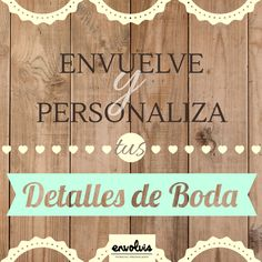 #bodas2016 #weddings #bodas #bodavintage #vintage #packaging #detallesdeboda