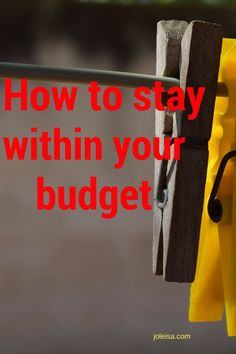 How to stay within your budget (part 1)