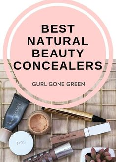 Sharing the best natural beauty concealers in clean beauty on the blog. Everything from an under eye concealer to a concealer that covers redness.  #holisticskincare #naturalskincare #cleanbeauty #organicbeauty #holisticbeauty #naturalmakeup #organicmakeup #healthyskincare #makeuplooks #clearskin