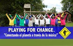 PLAYING FOR CHANGE. Conectando el planeta a través de la música.