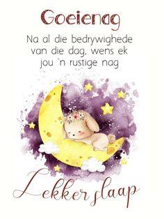 Goeie Nag, Afrikaans Quotes, Cartoon Pics, Health Remedies, Night, Phone, Telephone, Mobile Phones