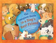The Complete Guide to a Dog's Best Friend by Felicity Gardner and David West. Advice for dogs about how to treat their humans!