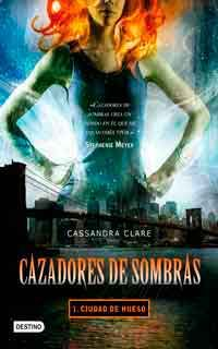 Descarga gratis el libro Ciudad de hueso de Cassandra Clare. #2007 #Cassandra Clare #Saga Cazadores de Sombras