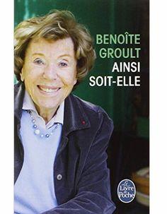 « Ainsi soit-elle » de Benoîte Groult
