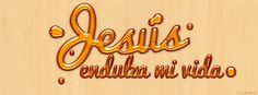 Jesús endulza mi vida Portadas para Facebook - Facebook covers