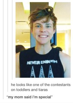 Yes Ashton. You are a very special little boy.