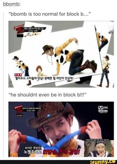 ...right. | B-Bomb Block B