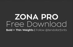 Free Download – Zona Pro | News | TDF The Designers Foundry