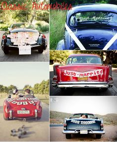 """Cute signs for """"just married"""" and I love the vintage cars!  Gotta have the Coors Light cans dragging behind too!"""