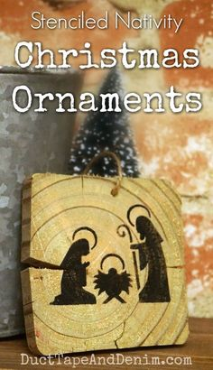 Stenciled nativity ornaments on old wood pieces. More Christmas tutorials on DuctTapeAndDenim.com #christmascrafts #christmascrafting #stencil #stenciling #nativity #nativityornament #nativityscene #mangerscene #creche #christmasornament #DIYchristmasornament