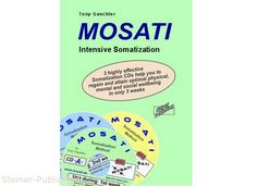 MOSATI Intensive Somatics. A fountain of youth for body, spirit and soul.