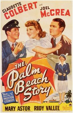 CAST: Claudette Colbert, Joel McCrea, Mary Astor, Rudy Vallee, William Demarest, Franklin Pangborn; DIRECTED BY: Preston Sturges; CINEMATOGRAPHY BY: Victor Milner. PRODUCER: Paramount Pictures. Featur