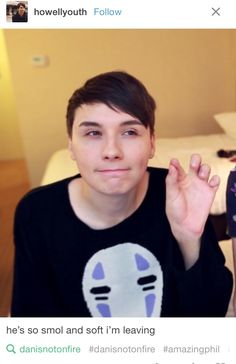 he's squishy irl <<< GOD DAMMIT I WANT A DAN AND PHIL HUG NOW