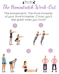 The Homestretch Third Trimester Workout