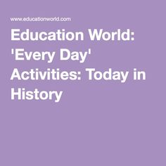 """Today in History - great list of resources that students could use to further knowledge/info on """"this day in history"""""""
