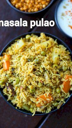 Veg Pulav Recipe, Vegetable Pulao Recipe, Chaat Recipe, Veg Biryani Recipe Indian, Spicy Recipes, Curry Recipes, Indian Food Recipes, Cooking Recipes, Easy Veg Recipes