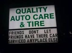 Proper way- Friends don't let friends have their car serviced any place else.