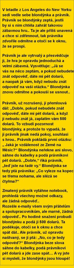 Blondýnka a právník Jokes Quotes, Memes, Funny Pins, Funny Jokes, Haha, Funny Pictures, Harry Potter, Life, Pranks