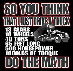 New Truck Driver Drawing Ideas Big Rig Trucks, New Trucks, Cool Trucks, Mack Trucks, Pickup Trucks, Truck Driver Wife, Truck Drivers, Trucker Quotes, Truck Memes