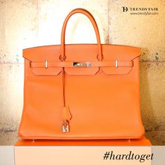 It's when it's hard you wanted the most. Hard to get Hermes Birkin
