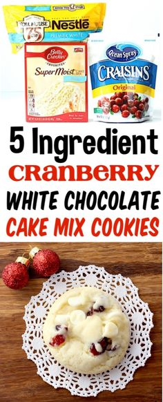 4 Points About Vintage And Standard Elizabethan Cooking Recipes! Cranberry White Chocolate Cookies Easy Chocolate Chip Cookie Recipe Just 5 Ingredients And You're Done Go Grab The Recipe To Have On Hand For The Holidays They're So Good White Chocolate Cranberry Cookies, Chocolate Cake Mix Cookies, Cranberry Cake, Cake Cookies, White Cake Mix Cookies, Cranberry Muffins, White Chocolate Cake Mix Recipe, White Chocolate Chips, Cupcakes