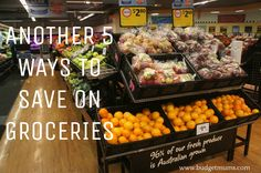 Another 5 Ways to Save on Groceries