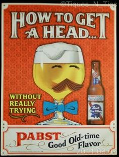 Vintage 1960s RETRO  Pabst Blue Ribbon Beer How to Get a Head Poster Bar Sign.    http://www.ebay.com/sch/tiques_n_ties/m.html $24.95