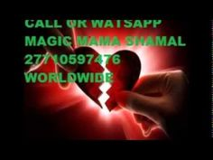 100% TRUSTED LOVE SPELLS CASTER & PHYSIC IN LIVERPOOL / NEWYOLK// NAIGERIA// ZAMBIA CALL +277105   Best Free Online Adverts   Other Services