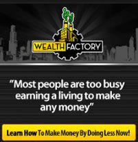 The Wealth Factory – Make over $1000 Today. Quit working and let the Wealth Factory work for you!  Read more: http://binaryoptions24.net/the-wealth-factory/