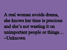 Drama Quotes Pics About Women - Learn how to get a free psychic reading at www.PsychicReports.org/free-psychic-reading