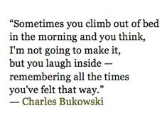 Charles Bukowski - Charles Bukowski began writing poetry at the age of thirty-five, and his poems often feature a depraved metropolitan environment,. Poem Quotes, Words Quotes, Wise Words, Life Quotes, Sayings, Hurt Quotes, Relationship Quotes, Pretty Words, Beautiful Words