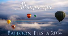 Watch the largest hot air balloon event in the world: Albuquerque Balloon Fiesta 2014