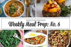 Weekly Meal Prep Menu: No. 6 | The Real Food Dietitians | http://therealfoodrds.com/weekly-meal-prep-menu-no-6/