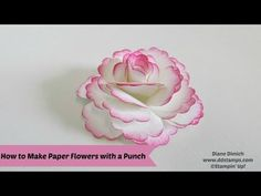 Using Stampin' Up!'s Blossom Punch to make a Paper Flower - DDStamps with Diane Dimich, Stampin' Up! Demonstrator