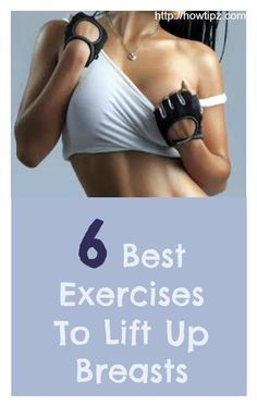 Get Fit Girls: 6 Best Exercises to Lift Up Breasts Sculpter Son Corps, Fitness Diet, Health Fitness, Bora Malhar, Forma Fitness, Motivation Yoga, Chest Workouts, Chest Exercises, Get In Shape