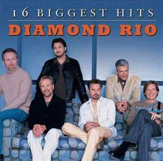 Diamond Rio - 16 Biggest Hits: Diamond Rio