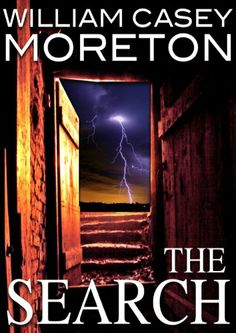 The Search (A Thriller) eBook: William Casey Moreton: Amazon.com.au: Kindle Store