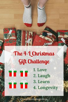 Love the 4 Gift Christmas Challenge? Here's a new approach: Christmas shopping is simplified with the 4-L Christmas Gift Challenge. Want to learn how it works, and what the 4 L's are? Click through to find out!